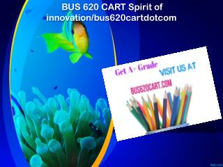 BUS 620 CART Spirit of innovation/bus620cartdotcom
