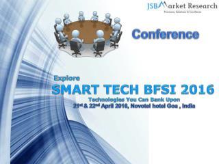 SMART TECH BFSI 2016 | Event 21st – 22nd April 2016