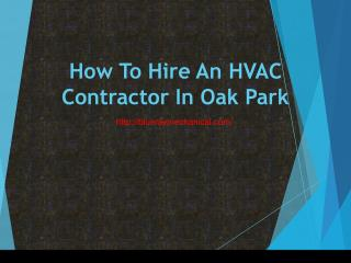 How To Hire An HVAC Contractor In Oak Park
