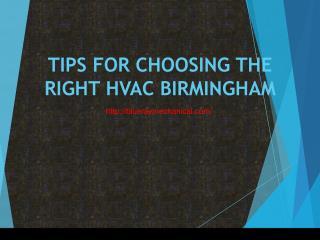 TIPS FOR CHOOSING THE RIGHT HVAC BIRMINGHAM