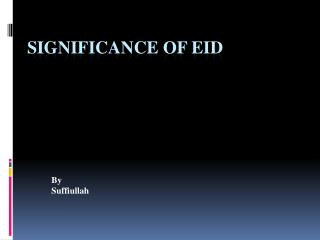SIGNIFICANCE OF Eid