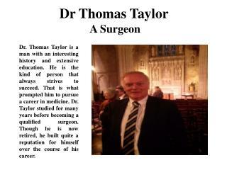 Dr Thomas Taylor A Surgeon