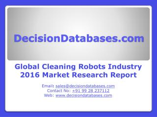 Global Cleaning Robots Market 2016: Industry Trends and Analysis