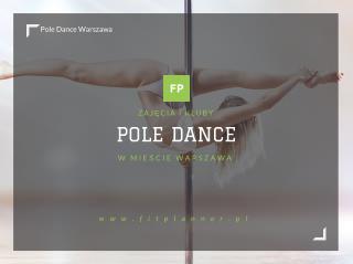 Pole Dance Warszawa - FitPlanner.pl