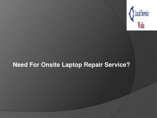 Laptop Repair Gurgaon, Delhi, Noida@ Ur Home Only Rs.250