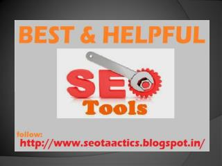 Here Provide Best  Seo Tools  For Search Engine Optimization