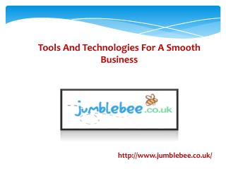 Tools And Technologies For A Smooth Business