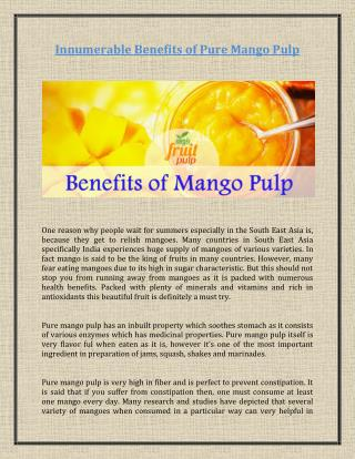 Innumerable Benefits of Pure Mango Pulp