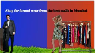 Shop for formal wear from the best malls in Mumbai