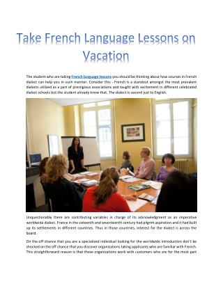 https://www.scribd.com/doc/308313394/Take-French-Language-Lessons-on-Vaction