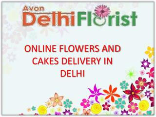 Cakes And Flowers Delivery In Delhi