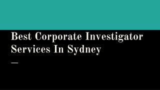Specialist Of Corporate Investigations In Sydney