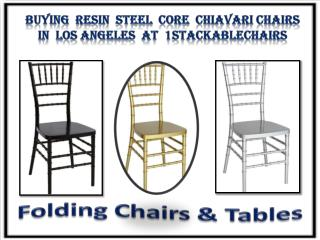 Buying Resin Steel Core Chiavari Chairs in Los Angeles at 1stackablechairs