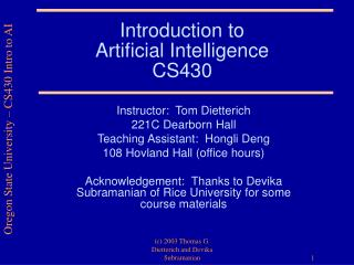 Introduction to  Artificial Intelligence CS430