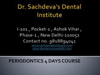 Periodontics Training Courses in Delhi