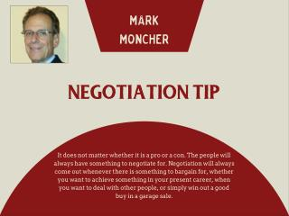 Mark Moncher Tips for Successful Negotiation