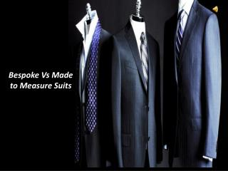 Made To Measure Suits Vs Bespoke Suits