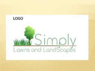 Simply Lawns and Landscapes