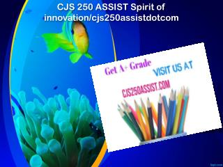 CJS 250 ASSIST Spirit of innovation/cjs250assistdotcom