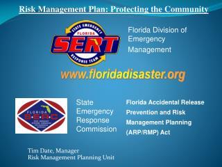 Tim Date, Manager Risk Management Planning Unit
