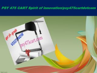 PSY 475 CART Spirit of innovation/psy475cartdotcom