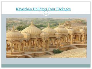 Rajasthan Holidays Tour Packages
