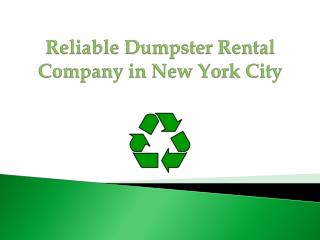 Reliable Dumpster Rental Company in New York City