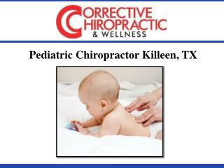 Pediatric Chiropractor Killeen, TX