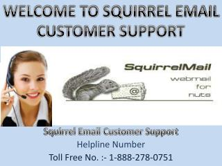 Squirrel Email Customer Support Helpline Number
