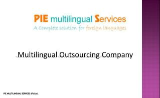 Multilingual Business Process Outsourcing, Outsource to India