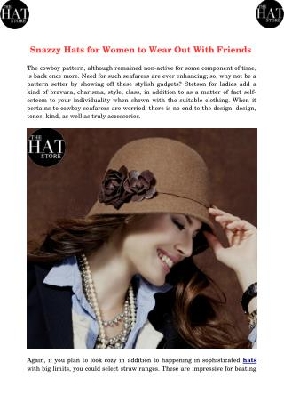 Snazzy Hats for Women to Wear Out With Friends