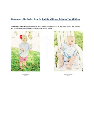 Tiny Angler � The Perfect Shop for Traditional Fishing Shirts for Your Children