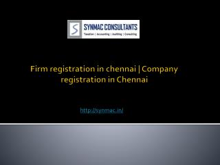 Firm registration in chennai | Company registration in Chennai