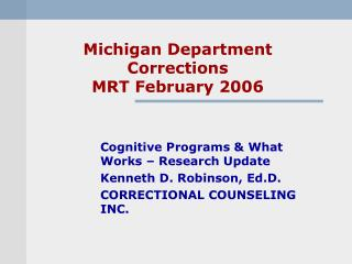 Michigan Department Corrections MRT February 2006