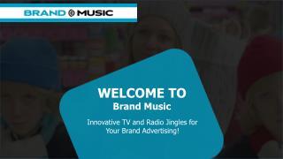 Radio Jingles and TV Jingles - Brand Music