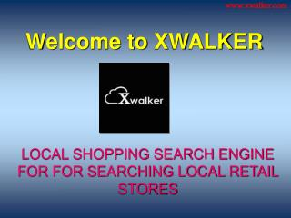 Xwalker Local Shopping Search
