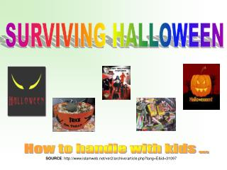 Surviving Halloween