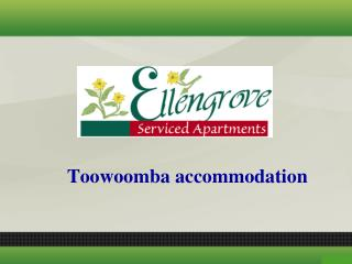 What You Should Be Looking For Serviced Accommodation Toowoomba?