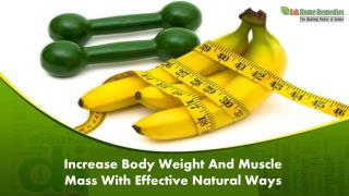 Increase Body Weight And Muscle Mass With Effective Natural Ways