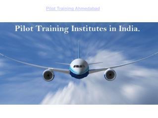 Pilot training institute in ahmedabad