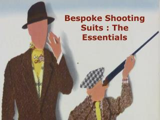 Factors to Consider While Choosing Bespoke shooting suit