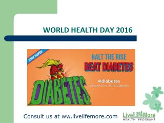 World Health Day 2016 - Beat Diabetes