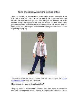 Kid�s Shopping:A Guideline to Shop Online