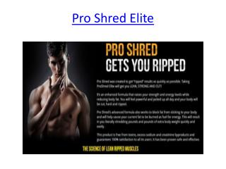 Boost Your Muscles With Pro Shred Elite