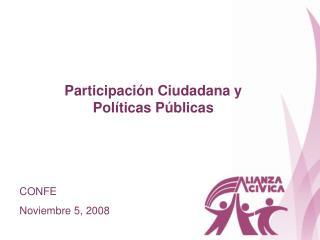 Participaci n Ciudadana y  Pol ticas P blicas