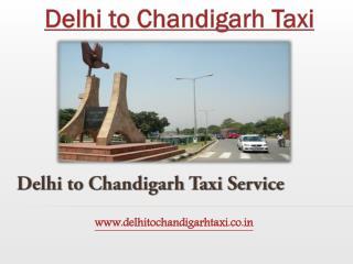 Delhi to Chandigarh Taxi | cab | New Delhi to Chandigarh Taxi