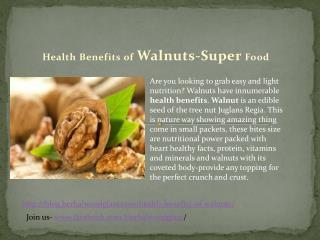 Health Benefits of Walnuts-Super Food