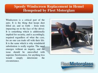 Speedy Windscreen Replacement in Hemel Hempstead by Fleet Motorglass
