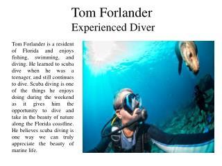 Tom Forlander Experienced Diver