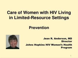 Care of Women with HIV Living in Limited-Resource Settings  Prevention